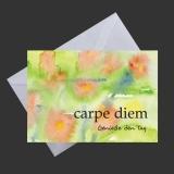Feng Shui Künstlerkarte - Carpe Diem